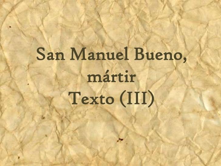 SanManuel Bueno, mártirSan Manuel Bueno,      mártir      texto(III)    Texto (III)
