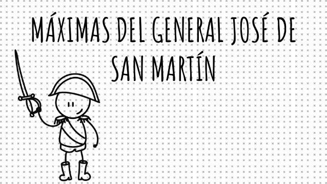 MÁXIMASDEL GENERAL JOSÉ DE SAN MARTÍN