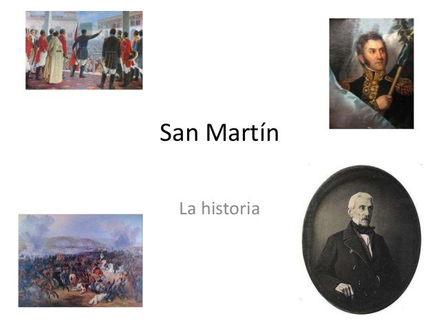 San Martín La historia