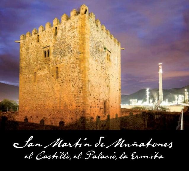 San Martín de Muñatones: el Castillo, el Palacio, la Ermitael Castillo el Palacio la Ermita                      San Marti...