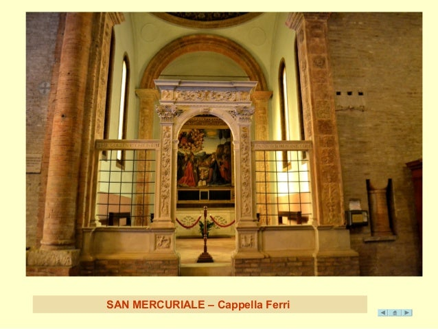 SAN MERCURIALE – C appella Ferri