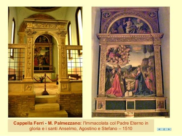 Cappella Ferri - M. Palmezzano: l'Immacolata col Padre Eterno in  gloria e i santi Anselmo, Agostino e Stefano – 1510