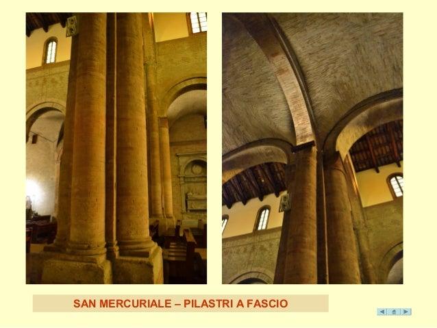 SAN MERCURIALE – PILAST RI A FASCIO
