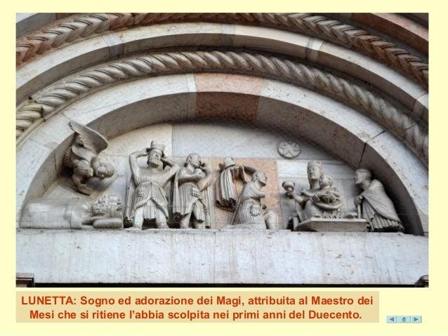 LUNETTA: Sogno ed adorazione dei Magi, attribuita al Maestro dei  Mesi che si ritiene l'abbia scolpita nei primi anni del ...