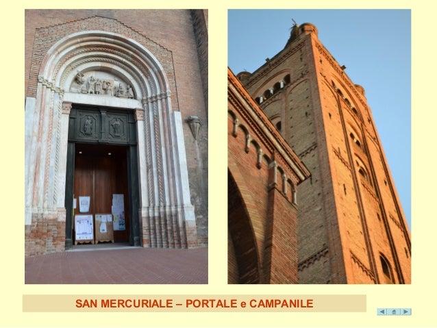 SAN MERCURIALE – PORTA LE e CAMPANILE