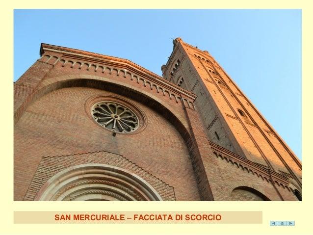 SAN MERCURIALE – FACCI ATA DI SCORCIO