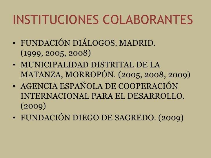 OBJETIVOS ESPECÍFICOS • Convocar y constituir un equipo   interdisciplinario: arquitectos, historiadores,   ingenieros. • ...