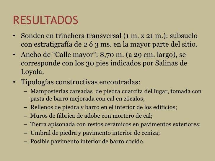 OBJETIVOS ESPECÍFICOS • Evaluación potencial del sitio arqueológico. • Definición de las principales áreas del   yacimient...