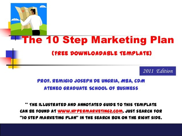 The 10 Step Marketing Plan             (Free Downloadable Template)                                                    201...