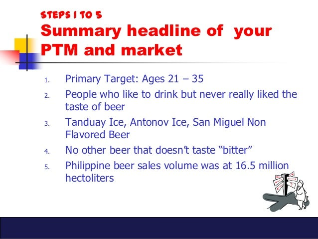 san miguel beer marketing plan The marketing plan for san miguel beer is to make its presence morestronger in asia pacific countries they intend to do this byhaving promotional activities like contests, fo od festivals.