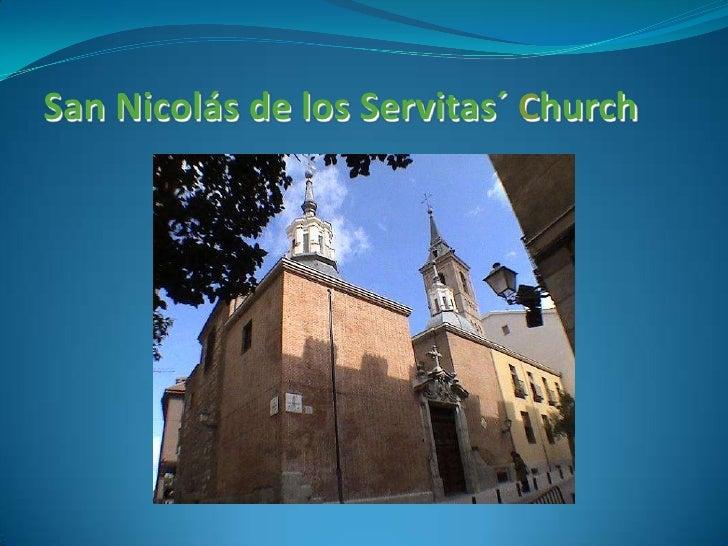 San Nicolás de los Servitas´ Church<br />