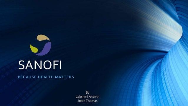 SANOFI BECAUSE HEALTH MATTERS By Lakshmi Ananth JobinThomas