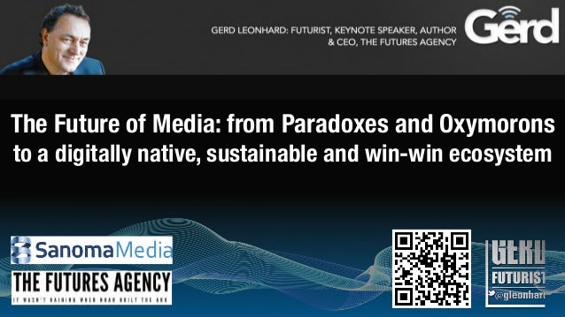 The Future of Media: from Paradoxes and Oxymoronsto a digitally native, sustainable and win-win ecosystem