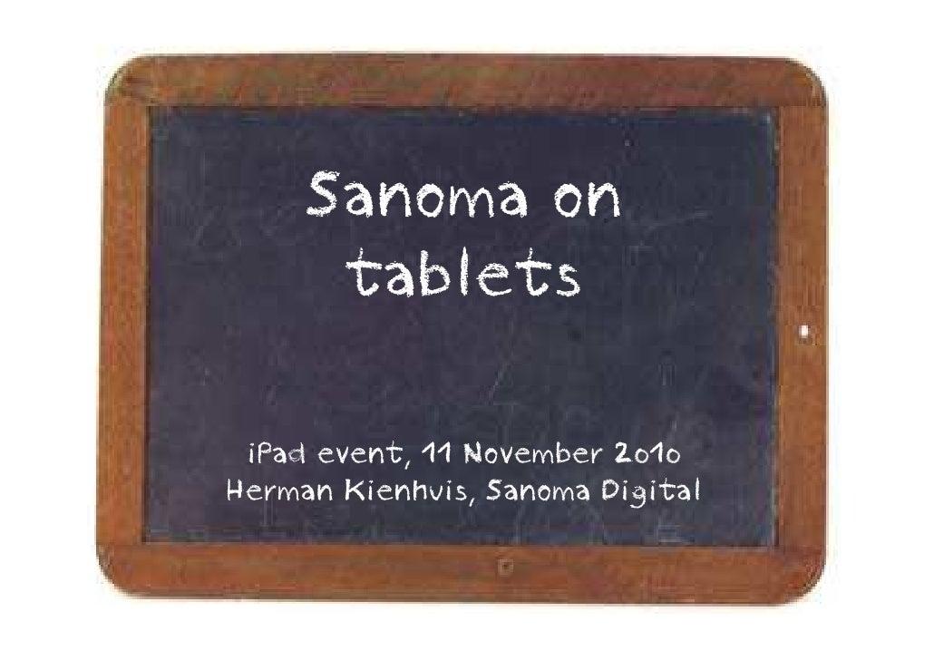 Sanoma on       tablets   iPad event, 11 November 2010 Herman Kienhuis, Sanoma Digital