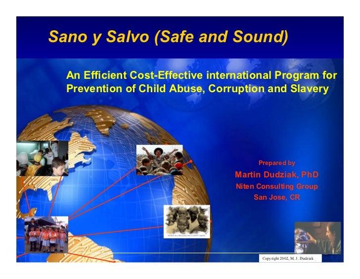 Sano y Salvo (Safe and Sound)                                                             Intel Confidential  An Efficient...