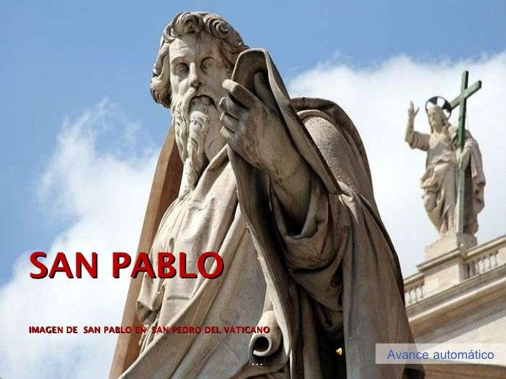 SAN PABLO IMAGEN DE  SAN PABLO EN  SAN PEDRO DEL VATICANO … Avance automático