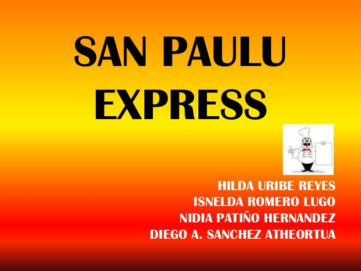 SAN PAULU EXPRESS             HILDA URIBE REYES         ISNELDA ROMERO LUGO       NIDIA PATIÑO HERNANDEZ   DIEGO A. SANCHE...