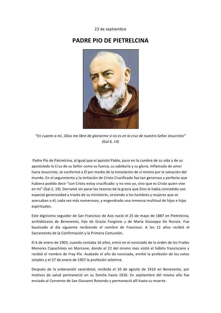 """23 de septiembre                          PADRE PIO DE PIETRELCINA       """"En cuanto a mí, ¡Dios me libre de gloriarme si n..."""