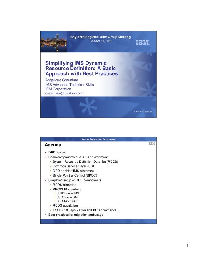 Bay Area Regional User Group Meeting                                     October 18, 2012    Simplifying IMS Dynamic    Re...