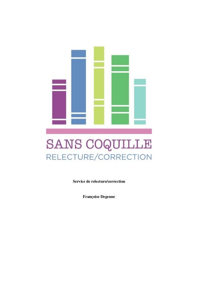Service de relecture/correction Françoise Degenne