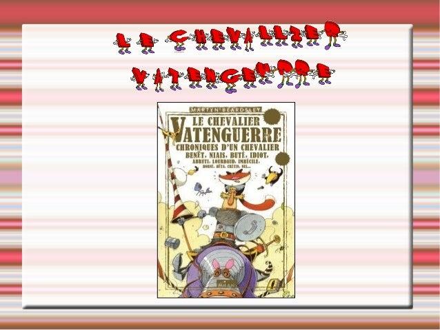 Présentation   Titre:LechevalierVantenguerre   Auteur:MartynBeardsley   Genre:Fantastique   Illustrateur:Br...