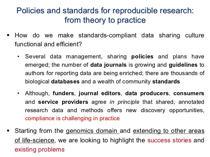 Policies and standards for reproducible research:                from theory to practice§ How do we make standards-compl...