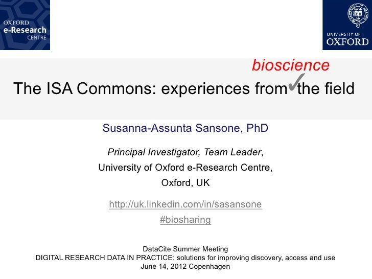 bioscienceThe ISA Commons: experiences from! field                                  the                    Susanna-Assunta...