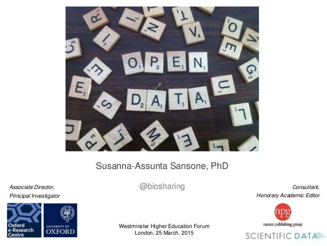 Consultant, Honorary Academic Editor Associate Director, Principal Investigator Susanna-Assunta Sansone, PhD @biosharing W...