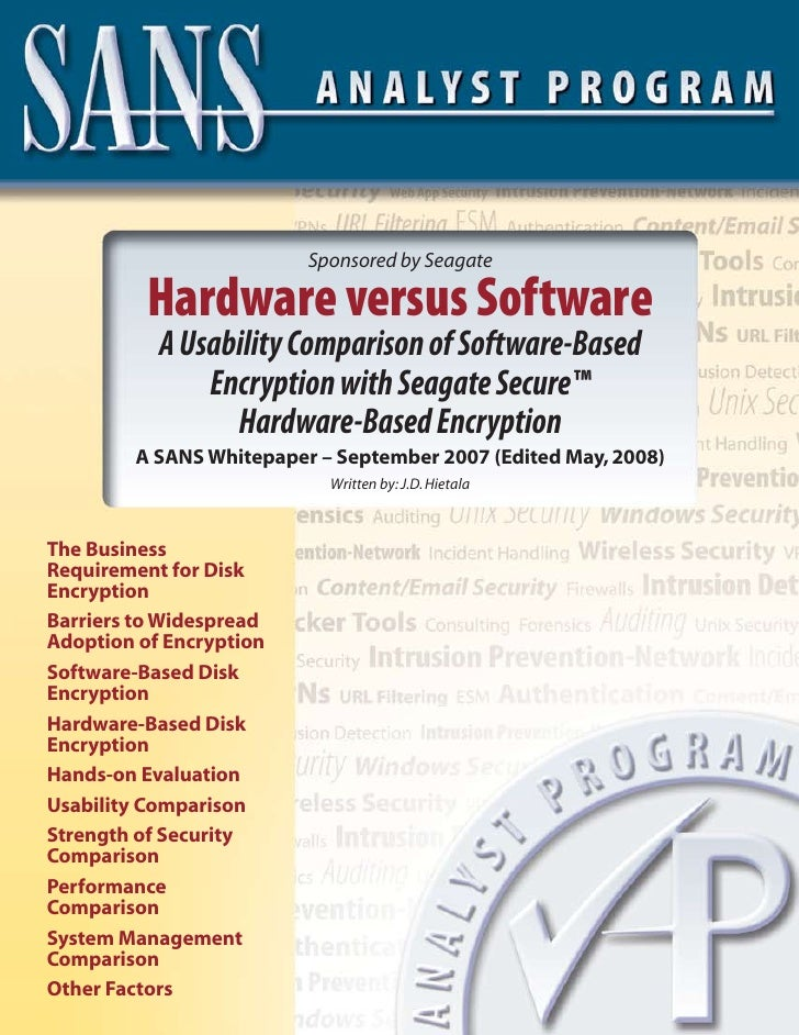 Sponsored by Seagate            Hardware versus Software            A Usability Comparison of Software-Based              ...