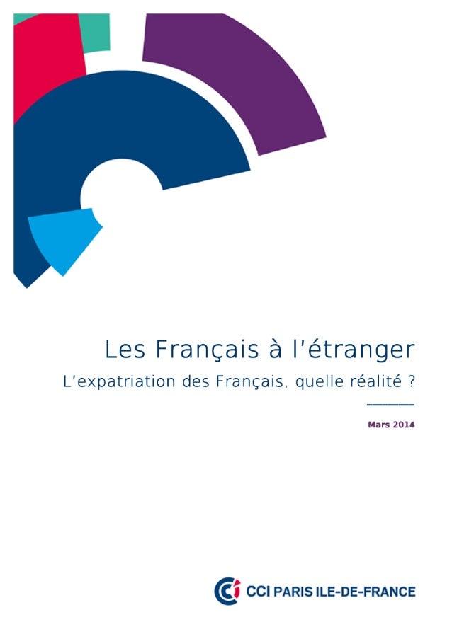 Les Français de l'étranger « L'expatriation des Français, quelle réalité ? » Étude réalisée par Jean-Luc BIACABE1 et Simon...