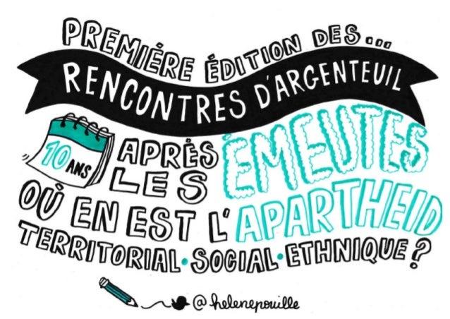 Dessins des Rencontres d'Argenteuil - 10 ans après les émeutes : où en est l'apartheid territorial, social et ethnique ?