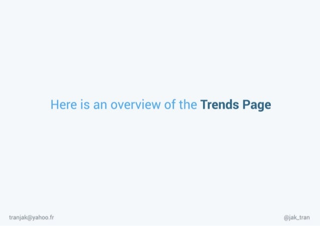 Twitter Trends - a product design proposal for Twitter Slide 2