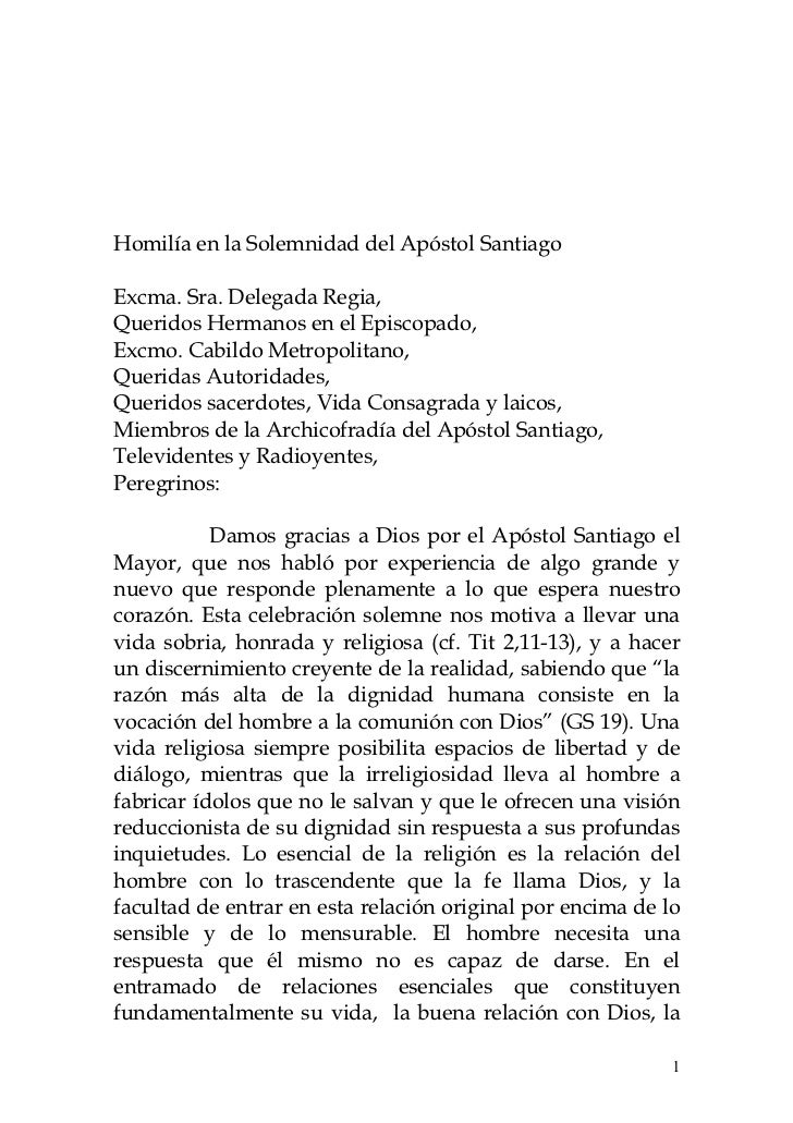 Homilía en la Solemnidad del Apóstol SantiagoExcma. Sra. Delegada Regia,Queridos Hermanos en el Episcopado,Excmo. Cabildo ...
