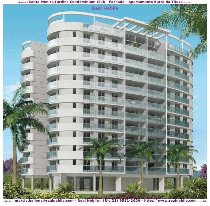 Santa Monica Jardins Condominium Club - Fachada - Apartamento Barra da Tijuca <<click             clique>>                ...