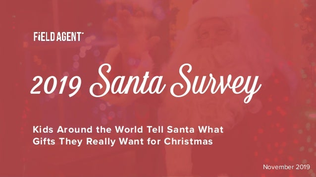 2019 Santa Survey Kids Around the World Tell Santa What Gifts They Really Want for Christmas November 2019