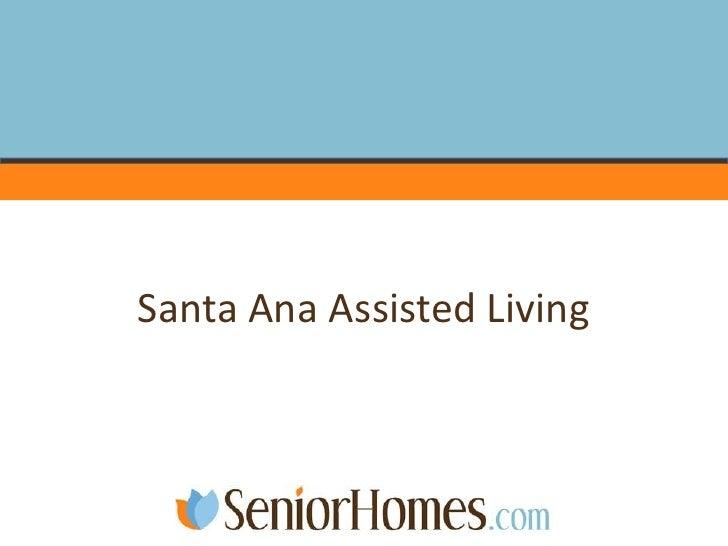Santa Ana Assisted Living<br />