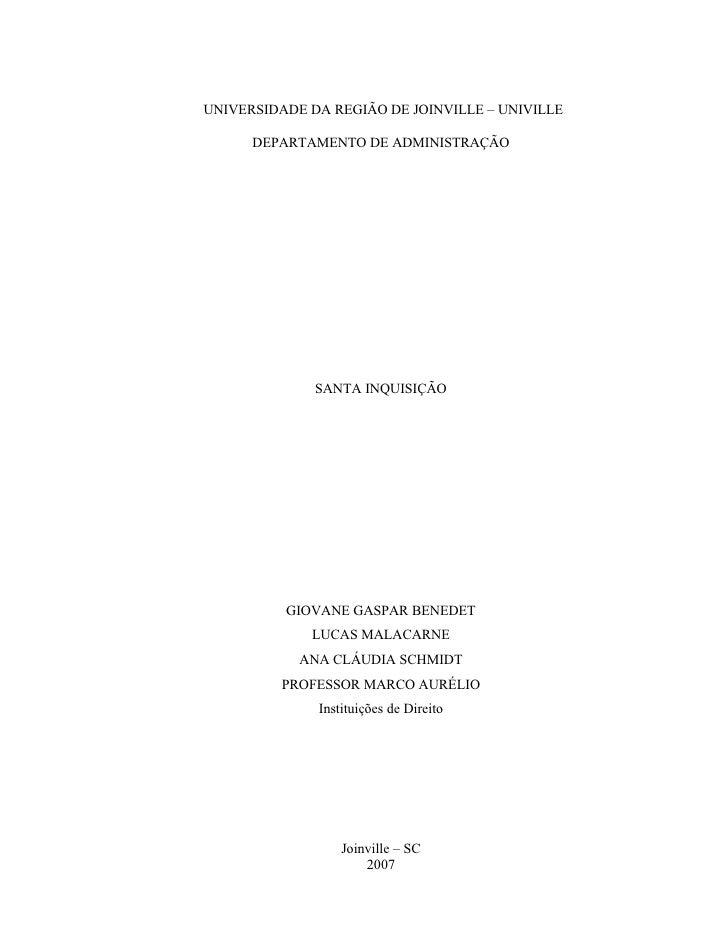 UNIVERSIDADE DA REGIÃO DE JOINVILLE – UNIVILLE        DEPARTAMENTO DE ADMINISTRAÇÃO                   SANTA INQUISIÇÃO    ...
