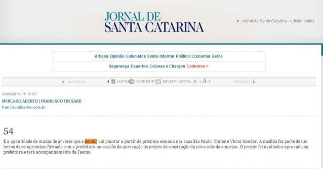 Jornal de Santa Catarina | Após aprovação de projeto, Senior inicia o plantio de 54 árvores
