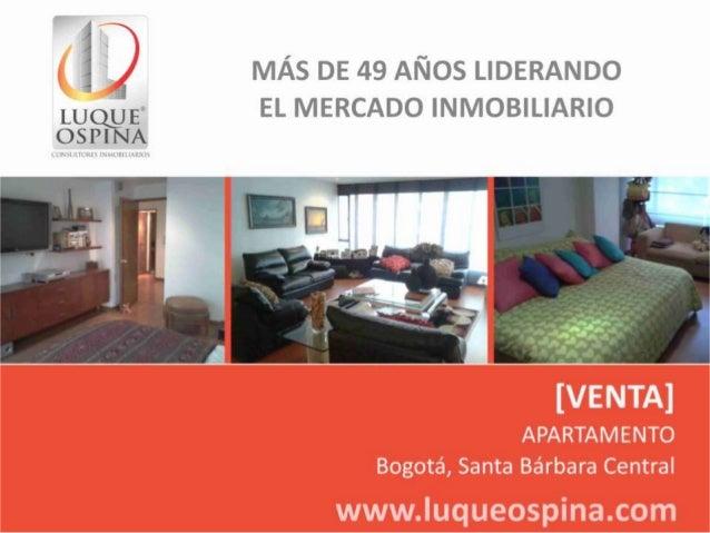 Ubicación del Inmueble Barrio: Santa Bárbara Central Unicentro Country Club Calle 116 Carrera 7ma Zona de Ubicación de Inm...