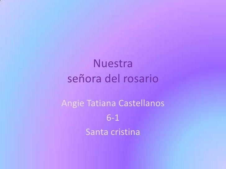 Nuestra señora del rosarioAngie Tatiana Castellanos           6-1      Santa cristina