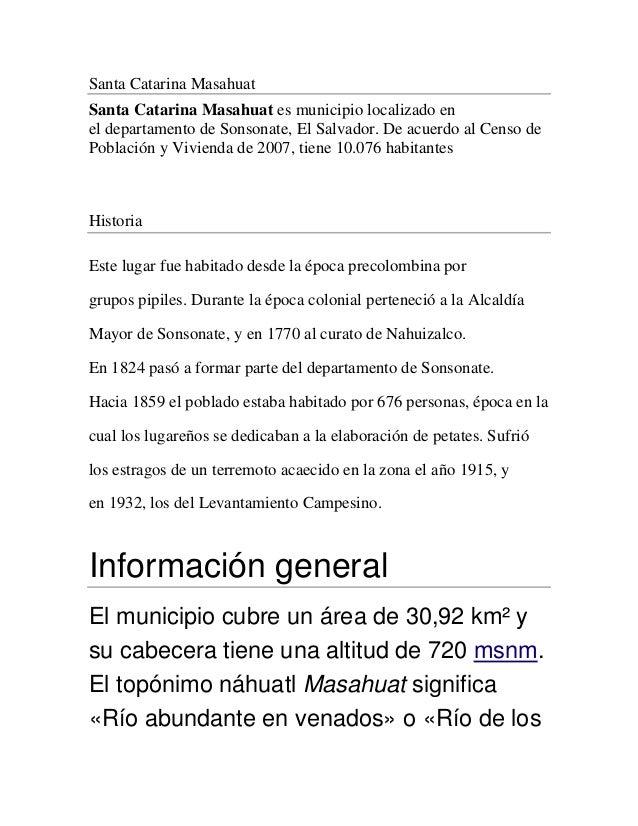 Santa Catarina MasahuatSanta Catarina Masahuat es municipio localizado enel departamento de Sonsonate, El Salvador. De acu...