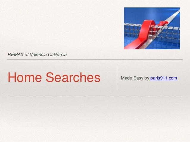 REMAX of Valencia California Home Searches Made Easy by paris911.com