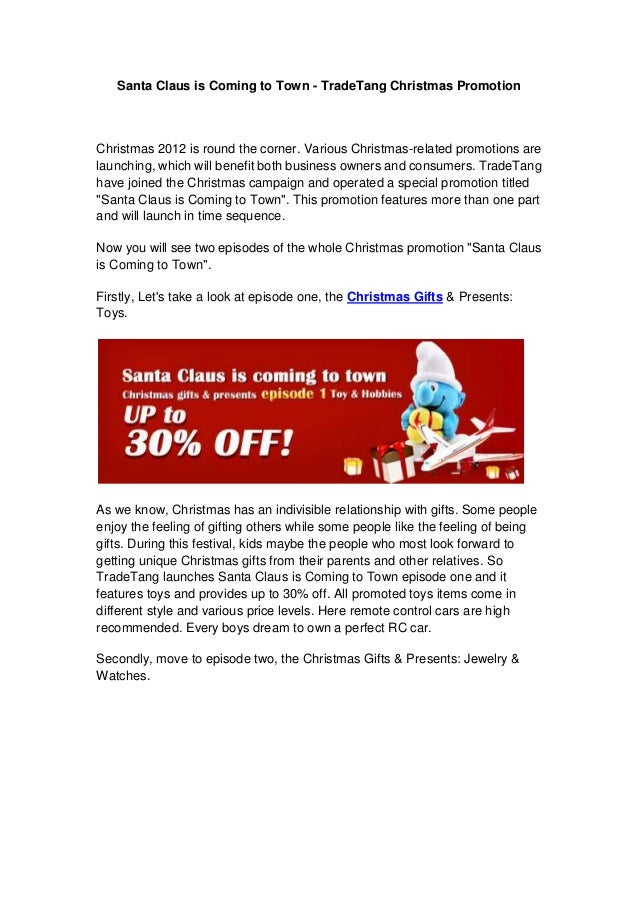 Santa Claus is Coming to Town - TradeTang Christmas PromotionChristmas 2012 is round the corner. Various Christmas-related...