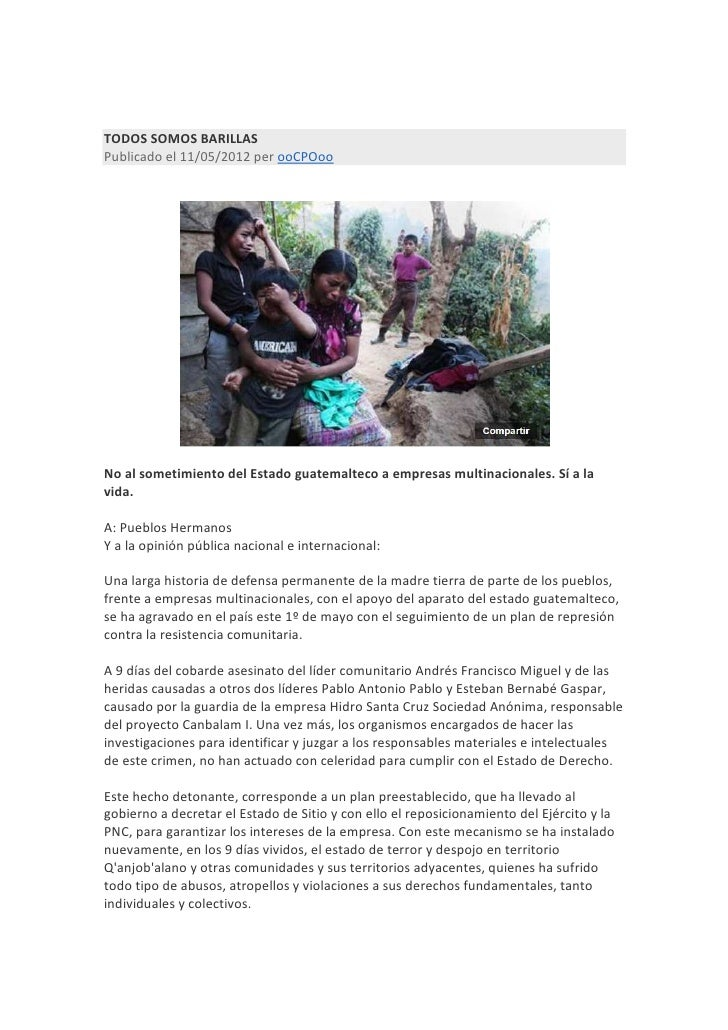 TODOS SOMOS BARILLASPublicado el 11/05/2012 per ooCPOooNo al sometimiento del Estado guatemalteco a empresas multinacional...