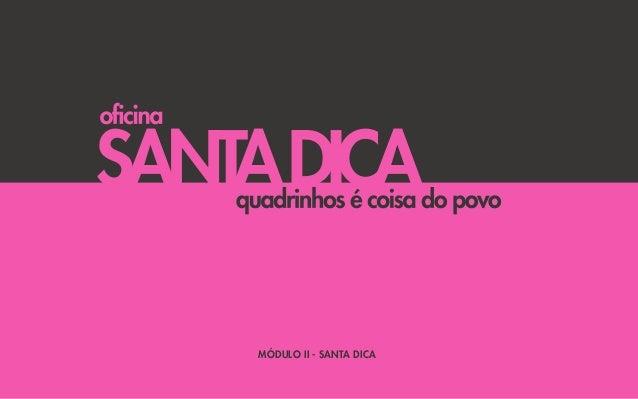 MÓDULO II - SANTA DICA
