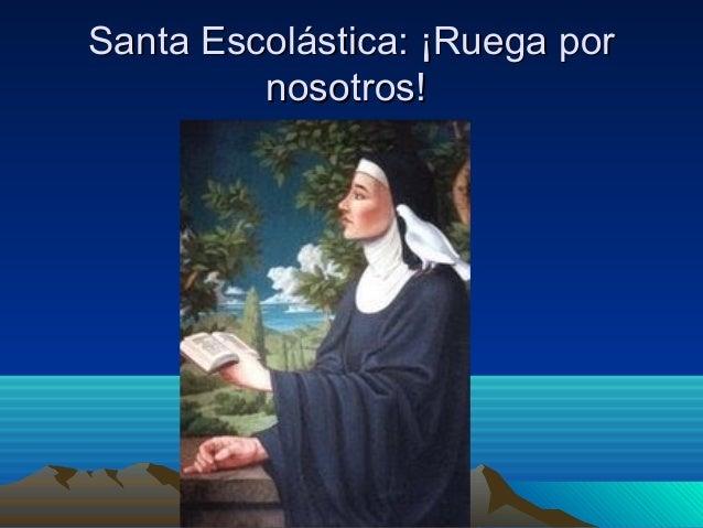 Resultado de imagen para SANTA ESCOLÁSTICA