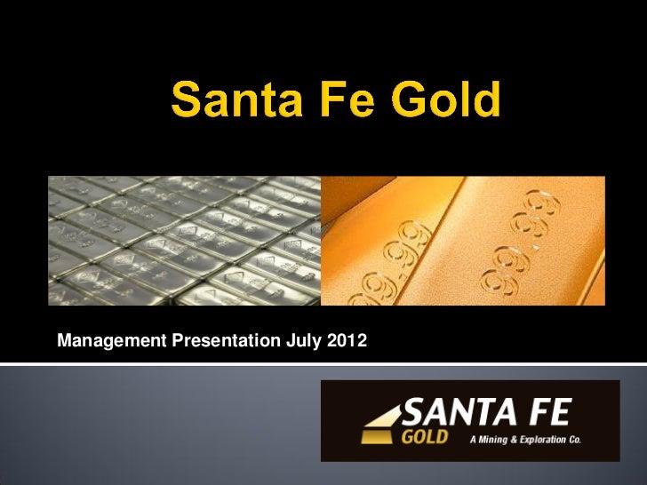 Management Presentation July 2012
