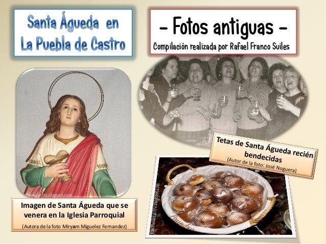 - Fotos antiguas Compilación realizada por Rafael Franco Suiles  Imagen de Santa Águeda que se venera en la Iglesia Parroq...