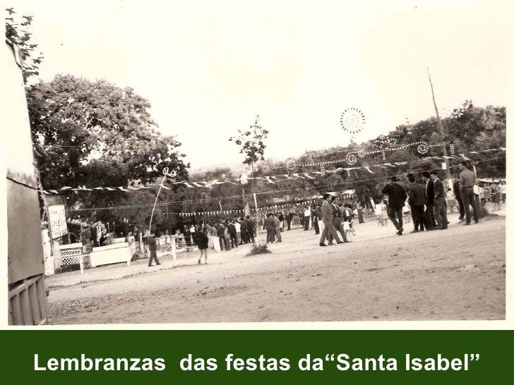 "Lembranzas  das festas da""Santa Isabel"""