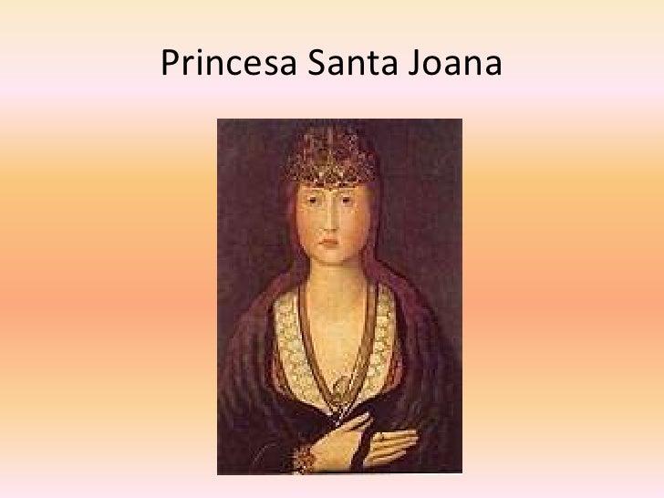 Princesa Santa Joana<br />